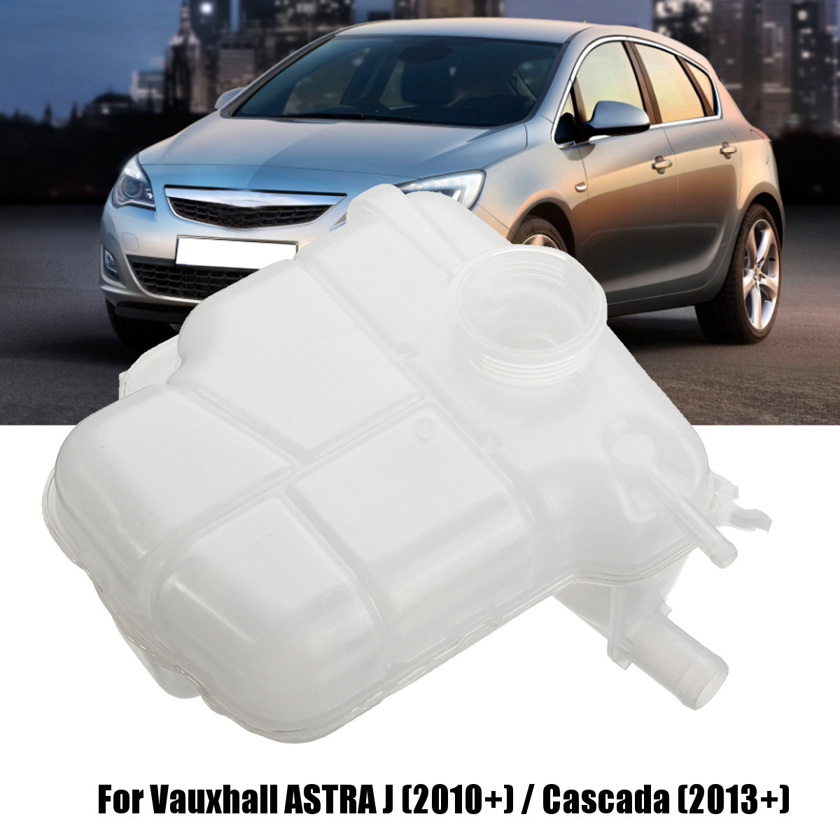 Car Expansion Engine Radiator Coolant Header Tank Without Cap for Vauxhall ASTRA J 2010-ON 13393368 13256823Car Expansion Engine Radiator Coolant Header Tank Without Cap for Vauxhall ASTRA J 2010-ON 13393368 13256823