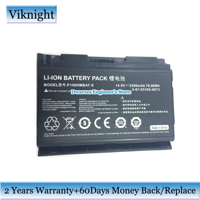 8 Cellules 6-87-X510S-4D72 Batterie Pour Clevo P150HMBAT-8 P150EM P150HM P150HMX P150SM P151 P151EM Batterie D'ordinateur Portable 14.8 V 5200 mAh