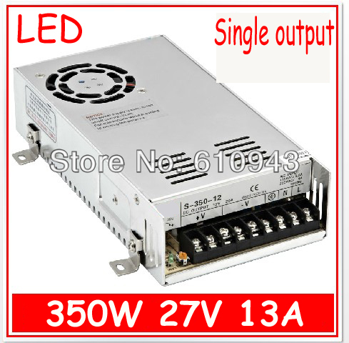 S-350-27V 13A  Single Output Switching power supply for LED SMPS AC to DC single output dc 36v 8 3a 300w switching power supply for led light strip110v220v ac to dc36v smps with cnc electrical equipment