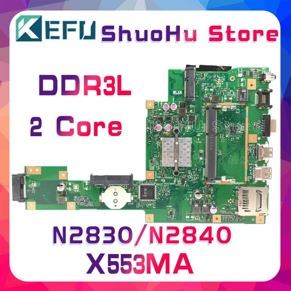 KEFU pour ASUS X553MA X503M X553M F553M X503MA F553MA N2840/N2830 carte mère d'ordinateur portable testée 100% travail carte mère d'origine