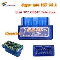 Super Mini ELM327 OBD OBD2 10pcs Scanner With Bluetooth ELM 327 OBDII For Multi brands Version V2.1 elm327 Car Scanner Tools