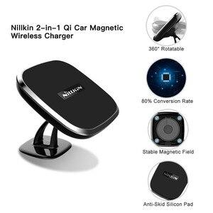Image 3 - NILLKIN cargador inalámbrico Qi para coche, cargador inalámbrico ajustable de 360 grados para samsung S8, S9, S10, iPhone X, XR, 8 Plus