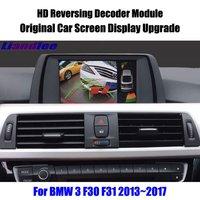 Liandlee для BMW 3 F30 F31 2013 ~ 2017 HD декодер проигрывателя сзади Обратный Парковка Камера изображение автомобиля Экран обновления Дисплей обновление