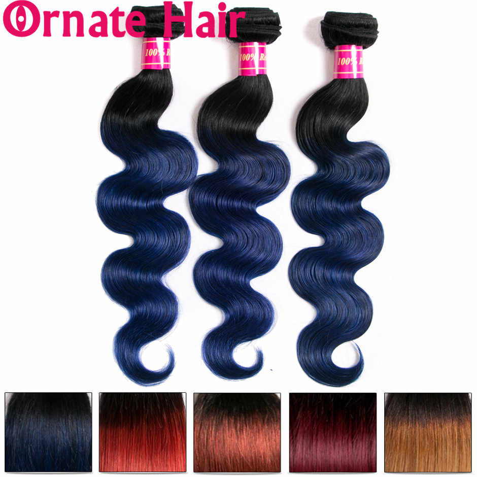 Ombre Body Wave Bundles 100% Human Hair Extension Ombre Colored Brazilian Hair Weave Bundles Ornate Hair Non Remy Hair Bundles