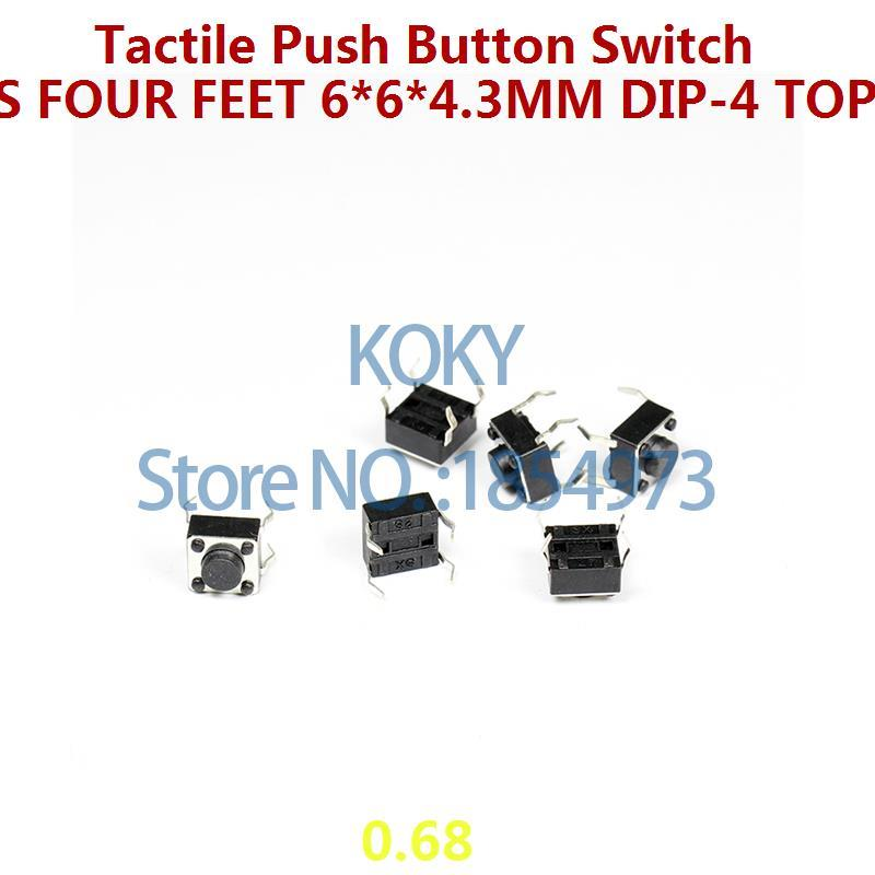1LOT 50PCS Tactile Push Button Switches four Feet 6 6 4 3mm DIP 4 Top Actuated