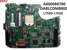LEFU DABLCDMB8E0 A000080700 Laptop Motherboard Para Toshiba L750D L755D DDR3 Testado OK Navio Rápido