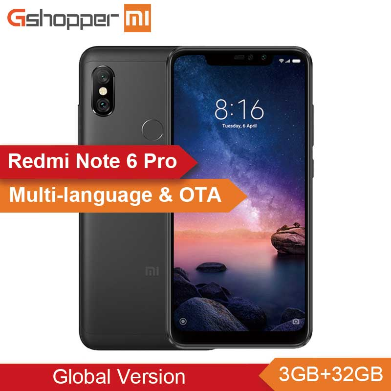 Nouveau Mondial Version Xiaomi Redmi Note 6 Pro 3 GB RAM 32 GB ROM téléphone portable Snapdragon 636 Octa Core 6.26