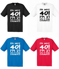 Im Not 40 Mens T Shirt Fun Gift For Him 40th Birthday Christmas