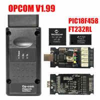 Firmware v1.99 opcom v1.99/1.95/1.78/1.70/1.65/1.59 para opel obd2 op com/opcom ferramenta de diagnóstico com pic18f458 chip