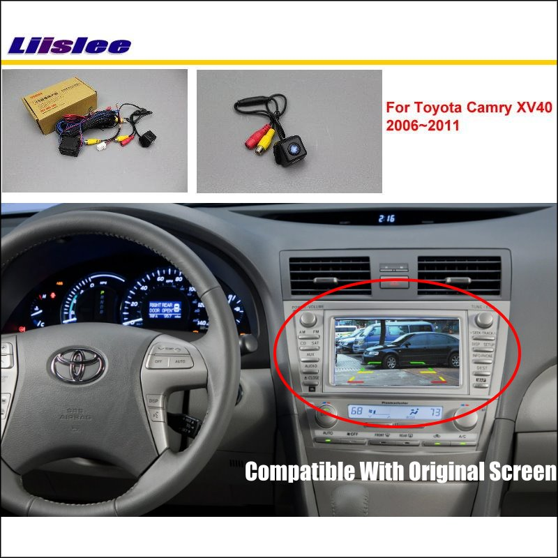 Car For Toyota Camry XV40 2006~2011 Car Rear View Back Up Reverse Camera Sets / Original Screen Compatible / Parking Camera