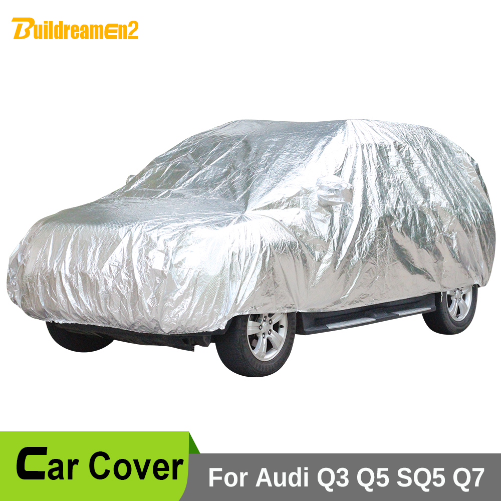 Buildreamen2 Waterproof Car Cover Thicken Cotton Sunshade Anti-UV Sun Rain Snow Hail Protective Car Covers For Audi Q3 Q5 SQ5 Q7 buildreamen2 car cover waterproof suv anti uv sun shield snow hail rain dust protective cover for gmc terrain acadia envoy yukon