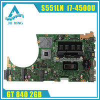 For ASUS S551LB S551LN S551LA Mainboard Motherboard GT840M 2GB N15S GT S A2 With I7 4500