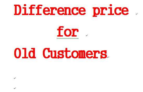 Spécial Différence prix pour Les anciens Clients