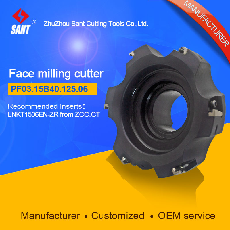 Refer to FMP03-125-B40-LN15-06,Zhuzhou Sant Face Milling Cutter PF03.15B40.125.06 for carbide Inserts LNKT1506EN-ZR yw1 4160511 zhuzhou zccct cemented carbide 30pcs box milling machine clip blade square face milling cutter for stainless steel