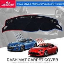 smabee Dash Mat Dashmat Black Carpet Cover For Toyota 86 subaru BRZ 2 color optional Sunscreen insulation