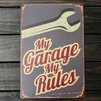 My Garage My rules Tin Sign Vintage Metal Poster Decorative BAR Metal Plate Plaques Wall Sticker Iron Painting