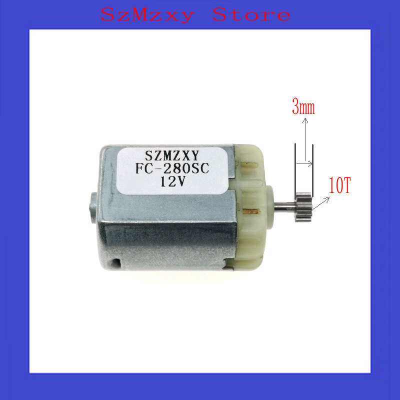 1PCS  Micro Motor FC280 FC-280sc 280 12V modulus0.5 10T