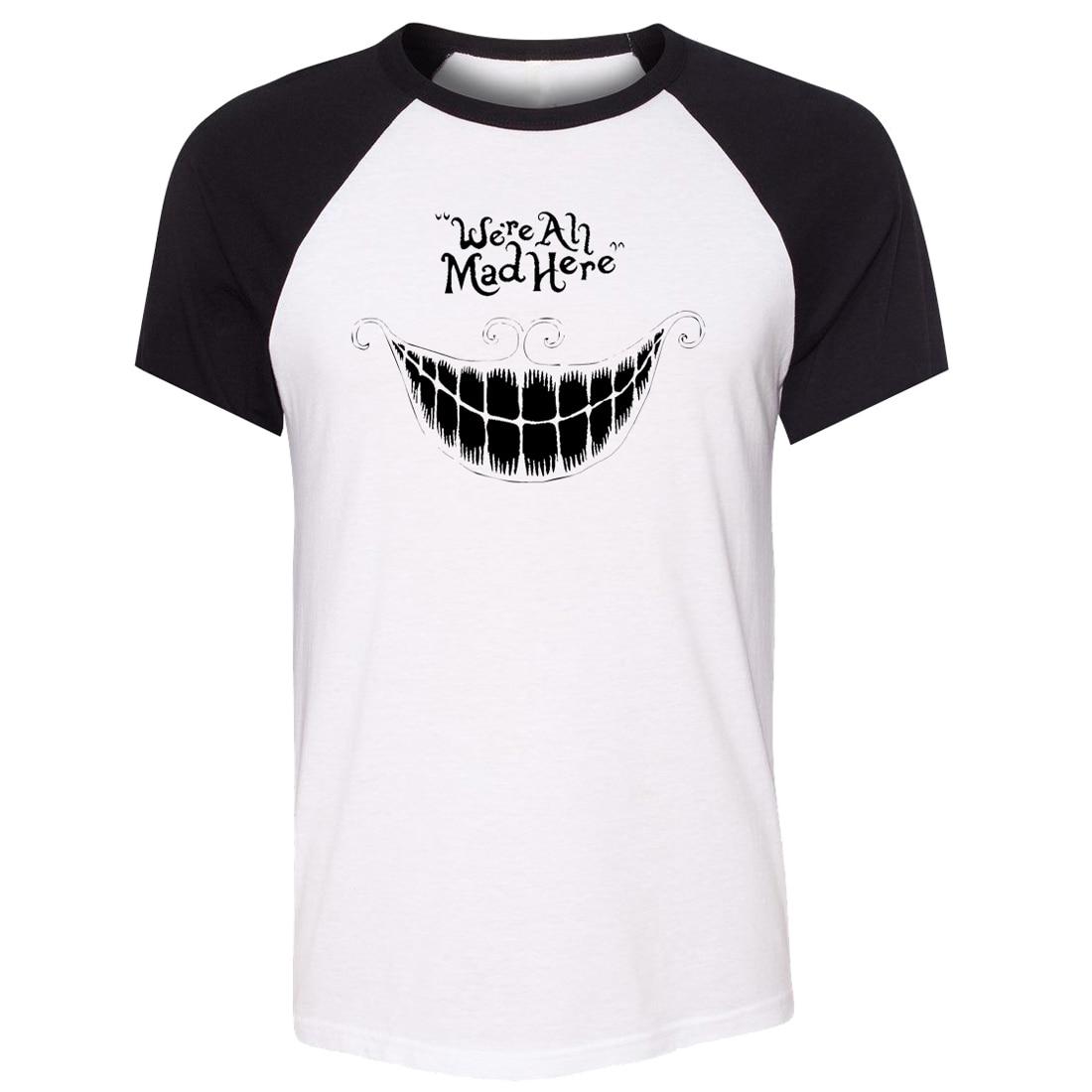 19fd043fb8a iDzn Unisex Summer T-shirt we re all mad here Alice in Wonderland Cheshire  Cat Raglan Short Sleeve Men T shirt Casual Tee Tops
