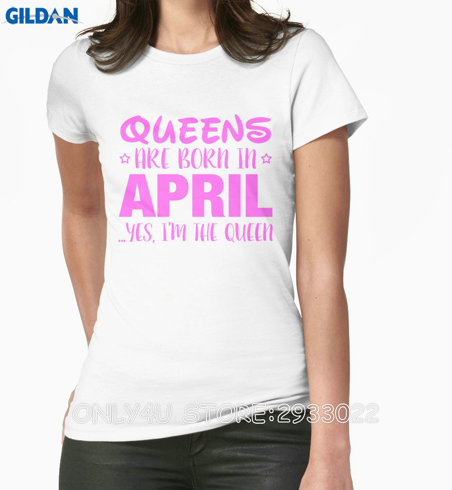 Design t shirt gildan - Gildan Only4u T Shirt Design Website O Neck Queens Are Born In April Yes I