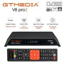 GTmedia v8 pro2 DVB-S2 DVB-T2 DVB-C TV Box freesat v8 golden satellite receiver 4K H.265 Wifi BT4.0 +1 Year Europe Spain CCcam