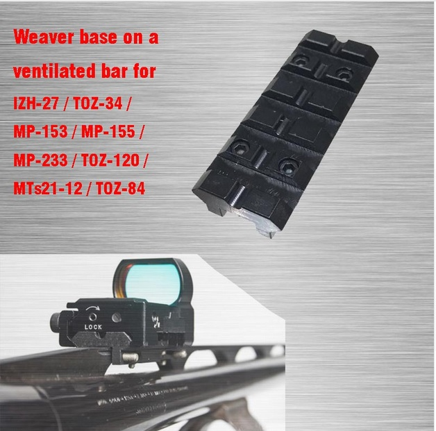Tactical Scope Mount Weaver base for IZH-27 / MP-153 / MP-155 / MP-233 / TOZ-120 / MTs21-12 VI05082Tactical Scope Mount Weaver base for IZH-27 / MP-153 / MP-155 / MP-233 / TOZ-120 / MTs21-12 VI05082