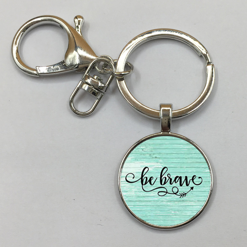 US $0 54 50% OFF|BE BRAVE Charm Keychain, Inspirational charm Keychain,  gift for her, Cancer survivor, Warrior charm, Be Brave Keychain-in Key  Chains