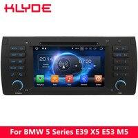 KLYDE 4 г Octa Core Android 8,0 7,1 4 Гб Оперативная память 32 GB Встроенная память автомобильный DVD плеер радио для BMW X5 E53 2000 2001 2002 2003 2004 2005 2006 2007