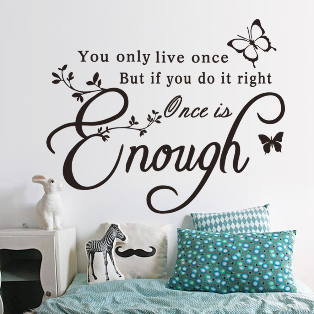 Once Is Enough Creative Quotes Butterfly Wall Sticker Inspirational Wall Decals Home Decoration Wallpaper