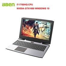 """Bben G16 15.6 """"Окна 10 Intel I7-7700HQ Процессор NVIDIA GTX1060 GDDR5 6 грамм FHD1920 * 1080 8 г DDR4 ОЗУ HDD + SSD Вариант с подсветкой Keybord"""