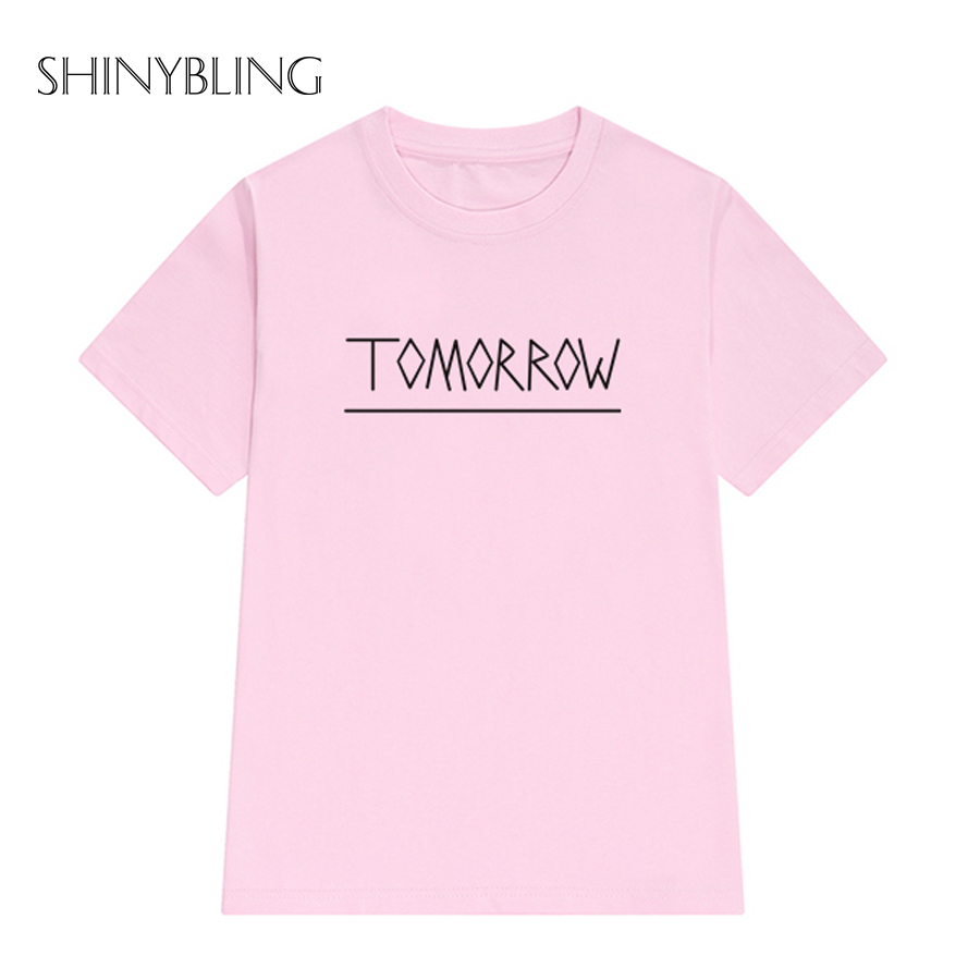 4 Colors Women\'s T shirts Hot Letter Tomorrow Printed Short Sleeve O ...