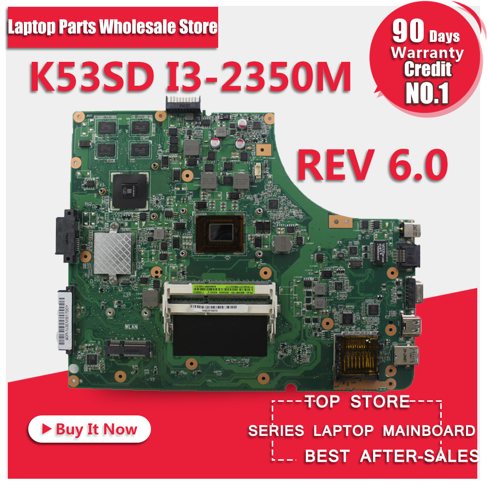 K53SD motherboard REV 6.0 for ASUS laptop 60-N3EMB1401-A05 with i3 CPU processor GT610M 2G free shipping for asus l50vn x57v m50vc m50vm m50v motherboard npcmb1100 a05 npcmb1500 a02 mainboard m50vm rev 2 0 pm45100