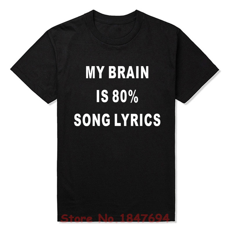edf0d76ab جديد الصيف أسلوبي الدماغ هو 80% أغنية كلمات تي شيرت مضحك الحاضر الموسيقى  الغناء T قميص الرجال قصيرة الأكمام أعلى المحملات