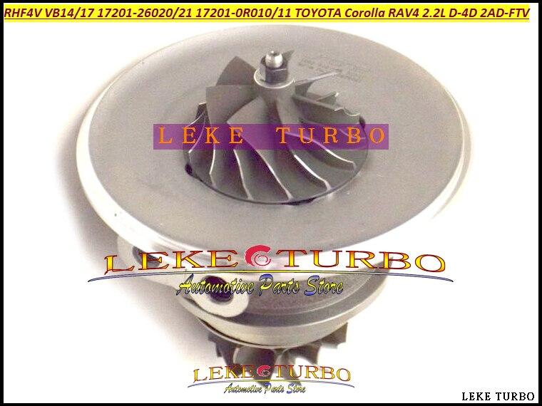 Turbo Cartridge CHRA RHF4V VB14 17201-0R010 17201-26031 VCA10127 VFA10127 For TOYOTA Avenis Corolla VERSO 2005- 2AD-FTV 2.2L D4D free ship turbo cartridge chra core for toyota rav4 d4d picnic previa estima 1cd ftv 2 0l gt1749 17201 27040 721164 turbocharger