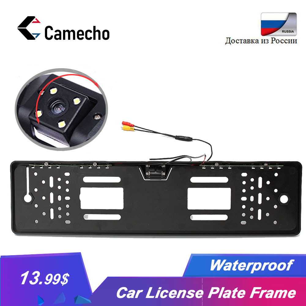 Camecho Car Rear View Camera In EU European License Plate Frame Night Vision Waterproof Car Reverse Backup Parking