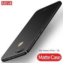Huawei Honor 8 Pro Чехол MSVII тонкий матовый Coque для huawei Honor 8 Pro V 9 чехол жесткая задняя панель из поликарбоната для huawei Honor V9 8Pro