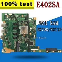 E402SA płyta główna do asusa E402SA E502SA E402S E502S E402 E502 laptopa płyty głównej płyta główna w 8G/N3700/N3710 E402SA płyty głównej płyta główna test 100% ok