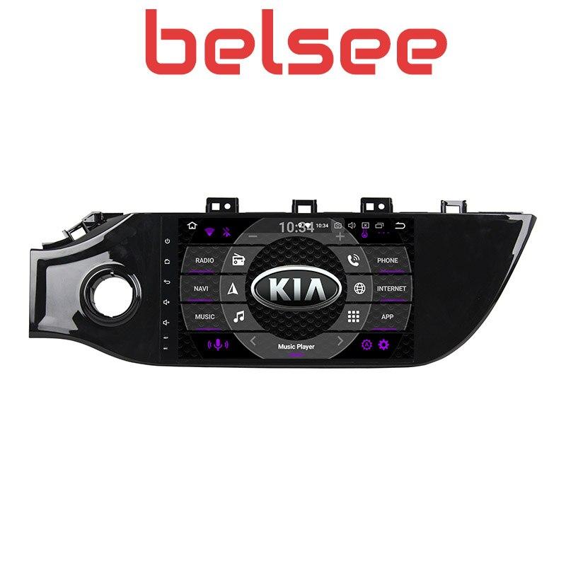 Belsee pour l'europe Kia Rio K2 berline 2017 2018 Android 8.0 Radio Auto multimédia Autoradio unité de tête 8 Core 4 GB Ram GPS Navigation