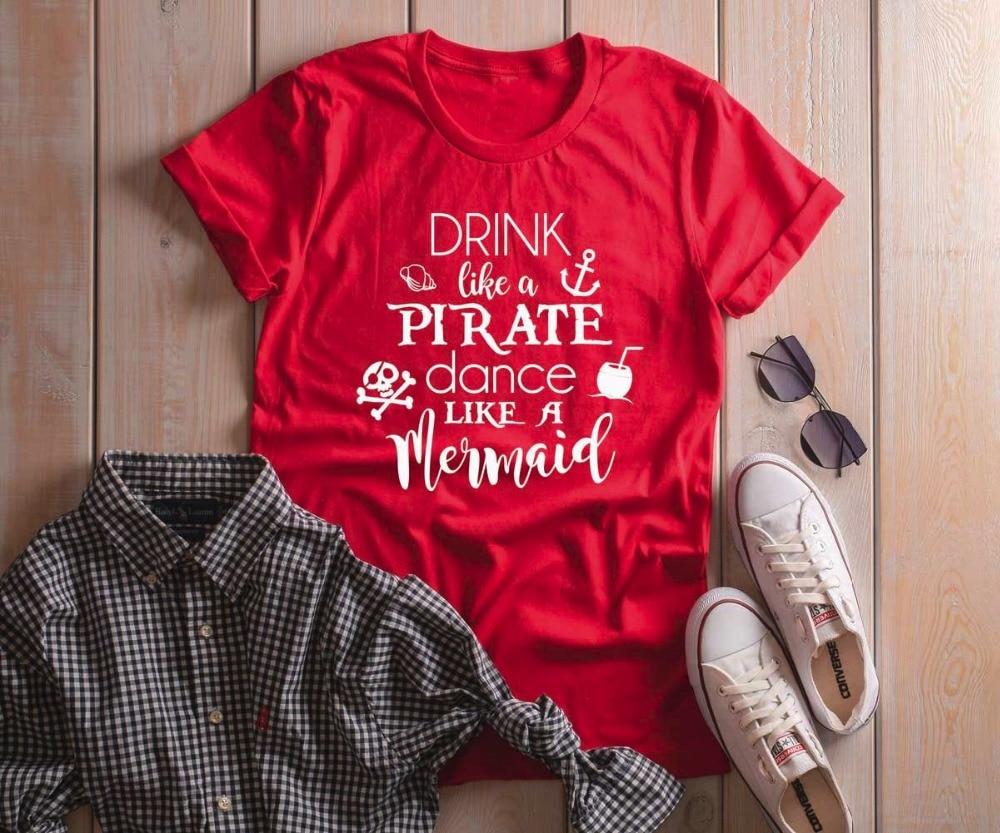 Trinken Wie Ein Pirat Tanz Wie Eine Meerjungfrau Hemd Super Weiche Und Bequeme Unisex T-shirt Slogan Cool Girl Stil Camiseta Rosa Feminina Entlastung Von Hitze Und Sonnenstich Gepäck & Taschen