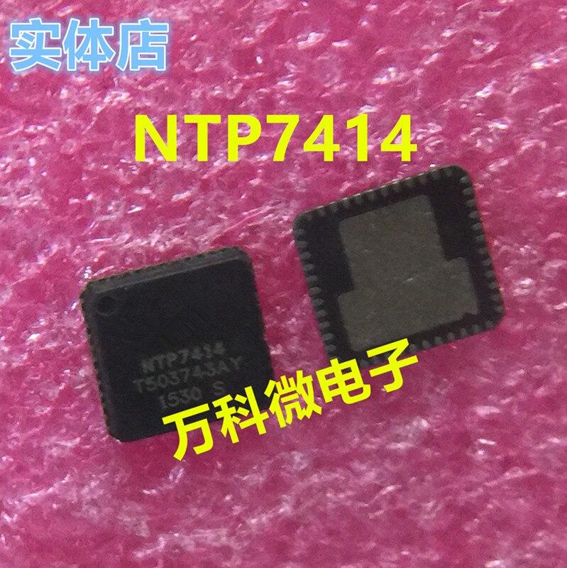 1pcs/lot NTP7414 7414 QFN-48