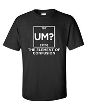 2017 New Arrival T-Shirt for men Um? The Element Of Confusion Funny Science T Shirt Summer Fashion