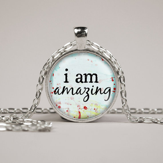 Be Amazed By These White Bathroom Design Ideas: I Am Amazing Inspirational Quote Pendant Necklace Glass