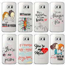 Greys Anatomy You are my person Soft TPU Phone Cases For Samsung S6 S7 EDGE S8 S9 PLUS High quality Clear Silicone Cover greys anatomy you are my person transparent soft tpu silicone phone cases cover for huawei ascend p8 p9 p10 p20lite p10 p20plus
