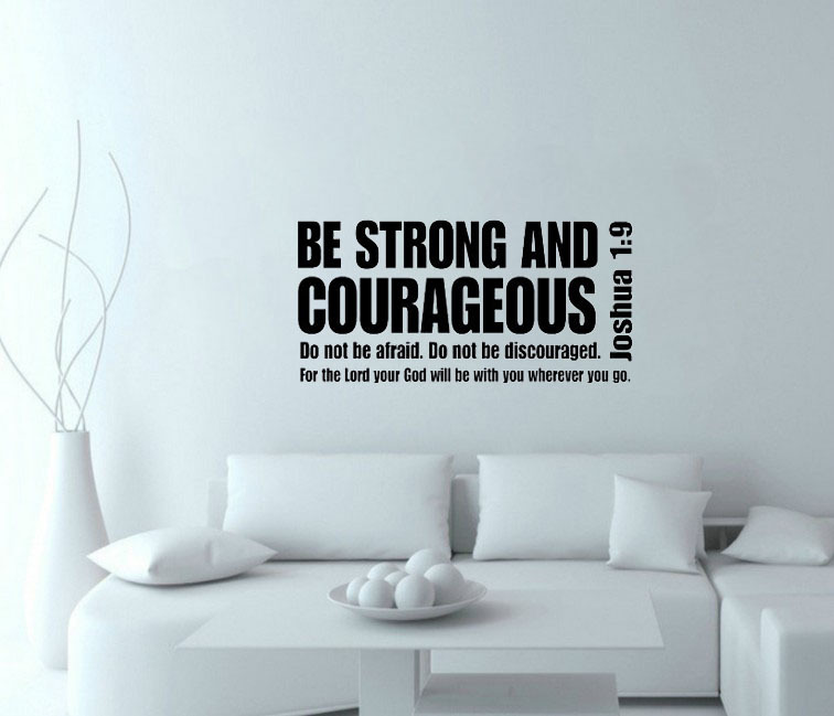 Aliexpress.com : Buy Joshua 1:9 Be Strong And Courageous Bible Verse  Scripture Wall Decals Vinyl Stickers Home Decor Living Room Decoration  Murals From ...