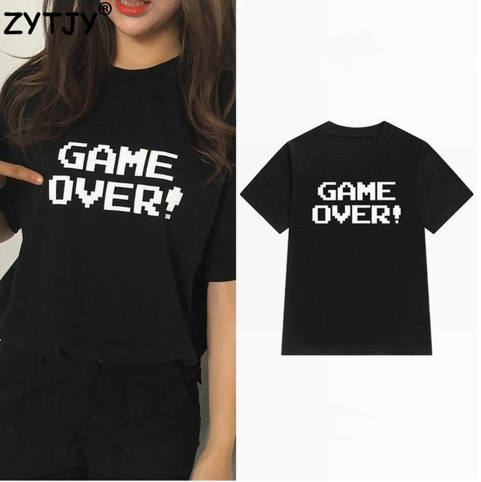 game over Letters Print Women tshirt Cotton Casual Funny t shirt For Lady Girl Top Tee Hipster Tumblr Drop Ship Z-1001