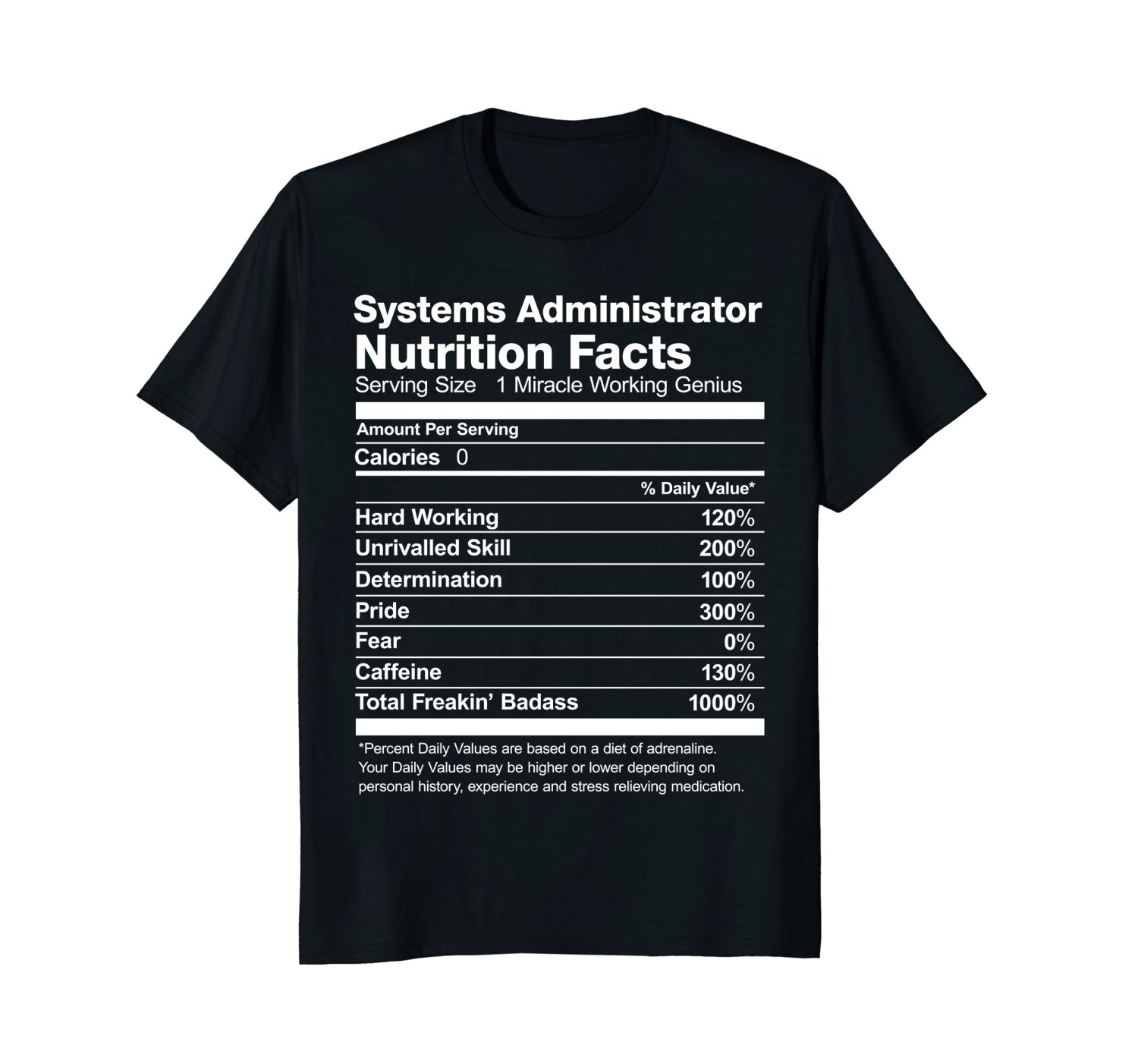 Systems Administrator Nutrition Facts Funny Gift T-Shirt Men Tee Shirt Tops Short Sleeve Cotton Fitness T Shirts Top Tee