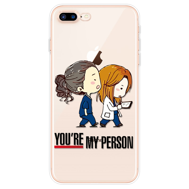 Greys Anatomy You're My Person Phone Case For iPhone 8Plus Funda For iPhone 6 6S 7 8 Plus For iPhone 11 Pro XS Max XR X TPU Case