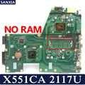 KEFU X551CA Laptop anakart ASUS için X551CA X551CAP orijinal anakart % 100% Test 2117U 1 xSlot
