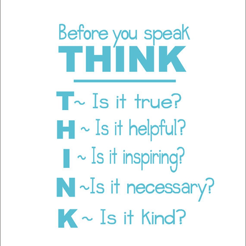 School Classroom Vinyl Wall Quote Decal Sticker , Think Before You Speak - Classroom Student Motivational POSTER Sticker k2061