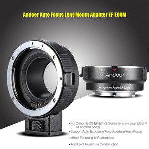 Image 3 - Andoer EF EOSM anneau adaptateur pour monture dobjectif pour objectif de la série Canon EF/EF S vers EOS M EF M M2 M3 M10 Support du corps de lappareil photo stabilité de limage