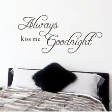 Free Shipping 22.8″ x 10.2″Always Kiss Me Goodnight DIY Removable Art Vinyl Quote Wall Sticker Decal Mural Home decoration